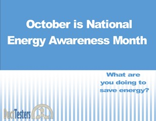 DuctTesters are energy efficient consultants supporting National Energy Awareness Month (October)